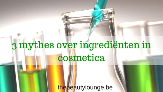 3 Mythes Over Ingrediënten In Cosmetica