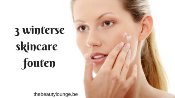 3 Winterse Skincare Fouten