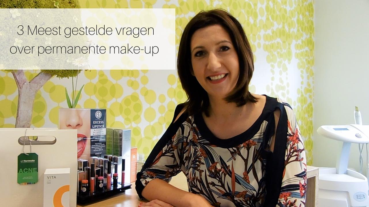 3 Meest Gestelde Vragen Over Permanente Make-up