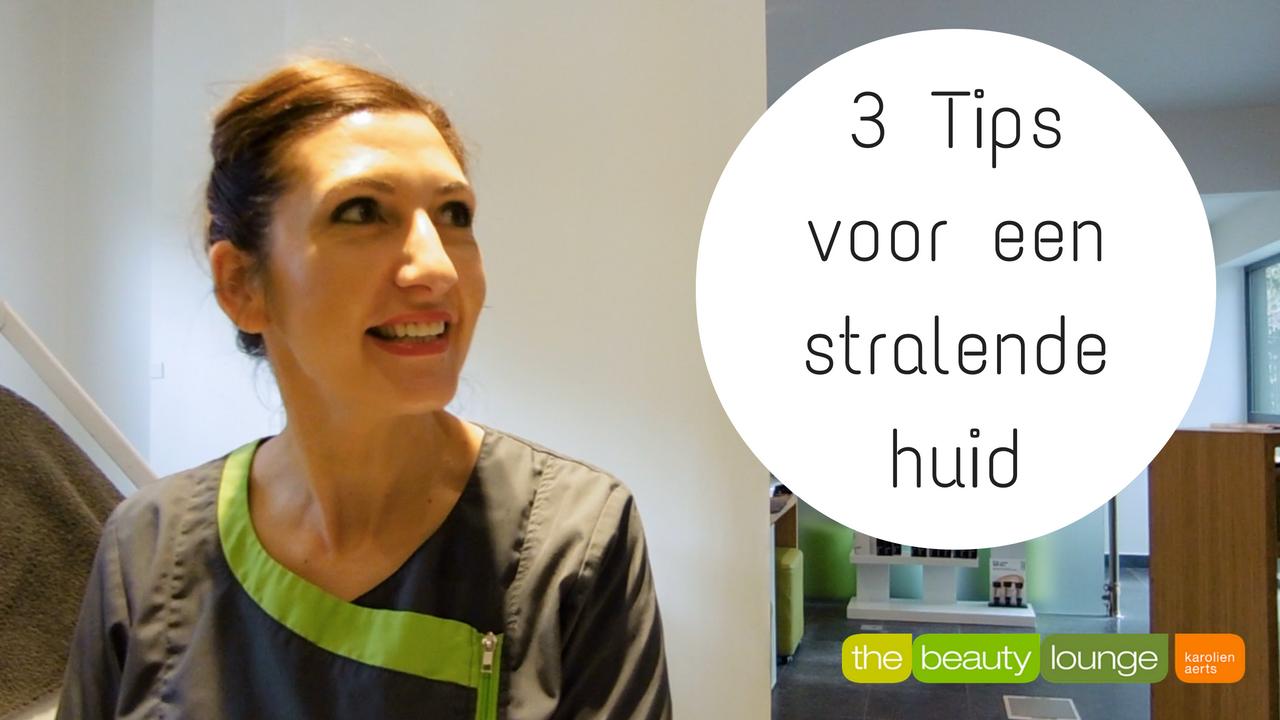 3 Tips Voor Een Stralende Huid