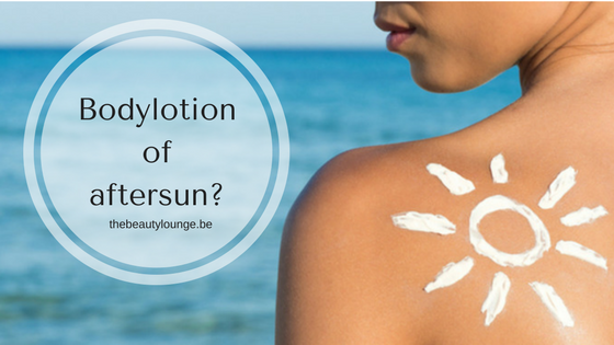 Aftersun Of Bodylotion?