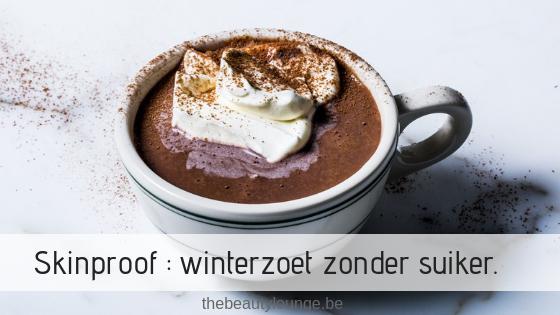 Skinproof : Winterzoet Zonder Suiker