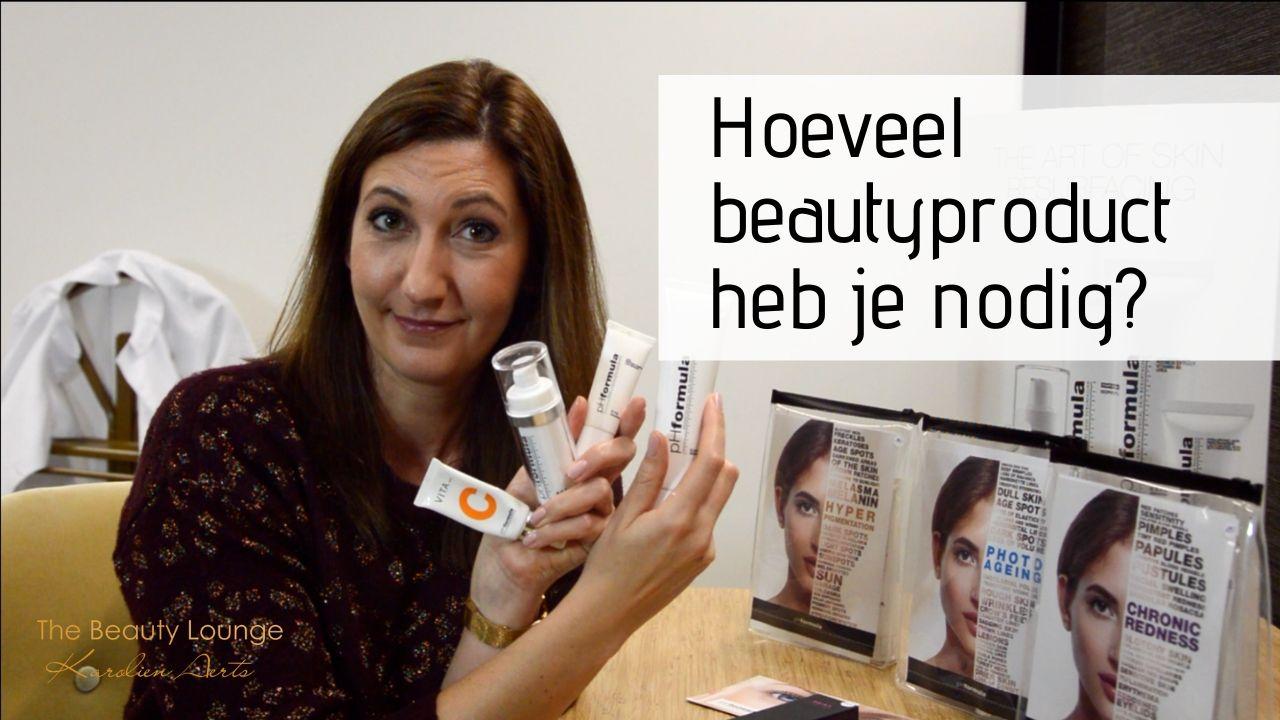 Hoeveel Beautyproduct Heb Je Nodig?