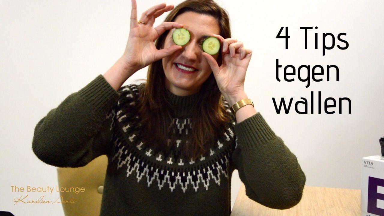 4 Tips Tegen Wallen