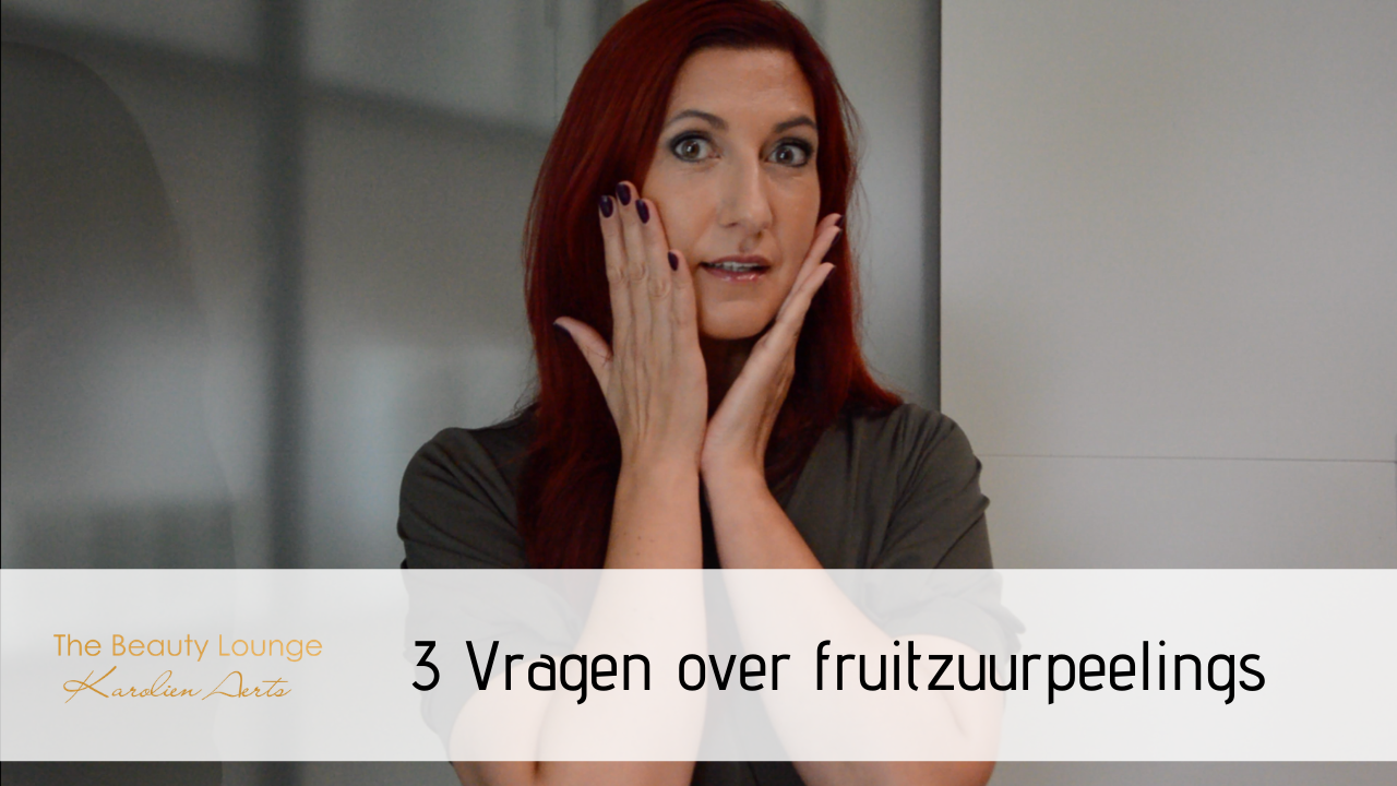 3 Vragen Over Fruitzuurpeelings