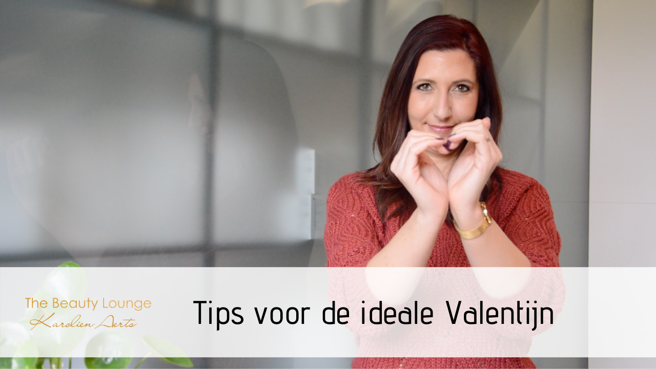 Tips Voor De Ideale Valentijn